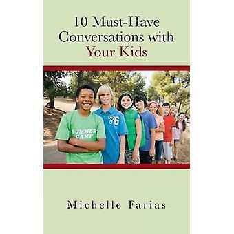 10 må ha samtaler med barna dine ved farias & Michelle