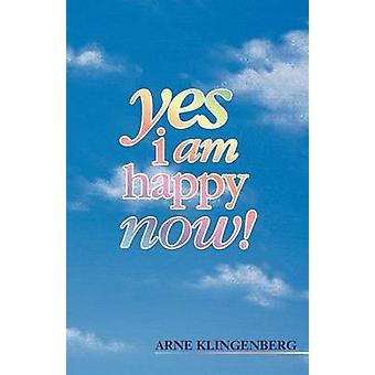 Yes I Am Happy Now by Klingenberg & Arne