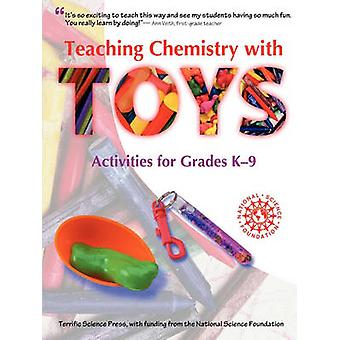 Teaching Chemistry with Toys by Sarquis & Jerry