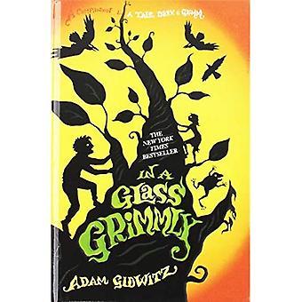 W Grimmly szkła: towarzysz Mroczne opowieści & Grimm