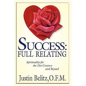 Success Full Relating by Belitz & Friar Justin