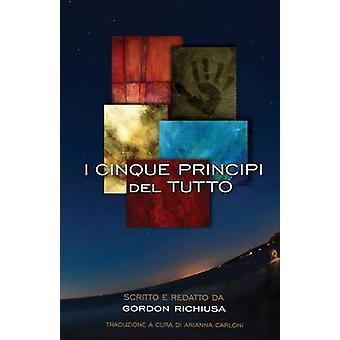 Olen Cinque Principi del Tutto richiusa & Gordon