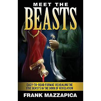 Meet the Beasts by Mazzapica & Frank