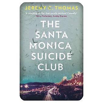 The Santa Monica Suicide Club by Thomas & Jeremy C.