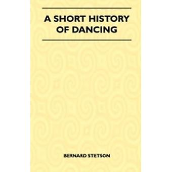The History of Dancing by Stetson & Bernard
