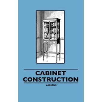 Cabinet Construction by Various