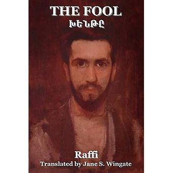 The Fool Khente by Hakob Melik Hakobian & Raffi