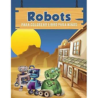Robots para colorear libro para nios by Scholar & Young