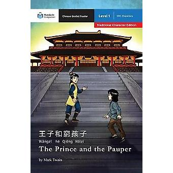 The Prince and the Pauper  Mandarin Companion Graded Readers Level 1 Traditional Character Edition by Twain & Mark