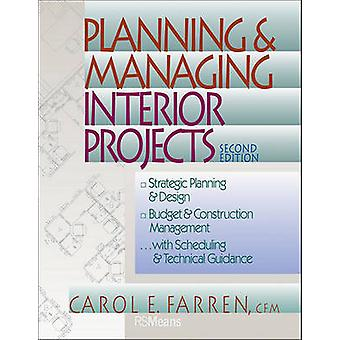 Planning & Managing Interior Projects (2nd edition) by Carol E. Farre