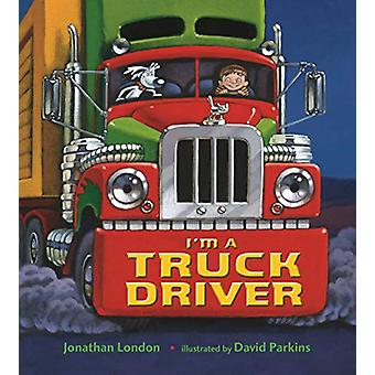 I'M a Truck Driver by Jonathan London - 9781250175069 Book