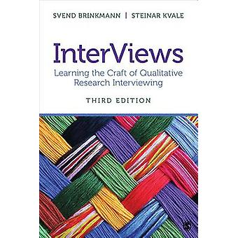 InterViews - Learning the Craft of Qualitative Research Interviewing (