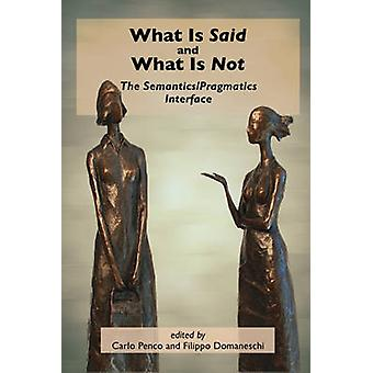 What is Said and What is Not by Carlo Penco - Filippo Domaneschi - 97