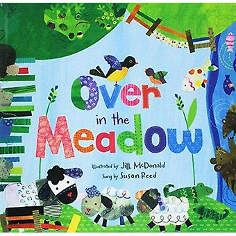 Over in the Meadow by Jill McDonald - 9781627659802 Book