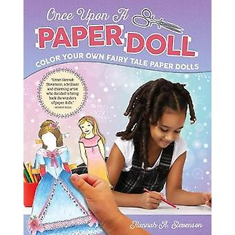 Once Upon a Paper Doll - Colour Your Own Fairy Tale Paper Dolls by Han