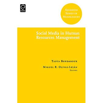 Social Media in Human Resources Management by Miguel R. Olivas-Lujan