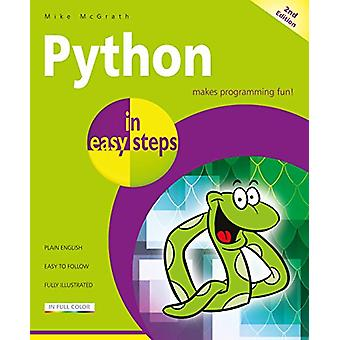 Python in easy steps - Covers Python 3.7 by Mike McGrath - 97818407881