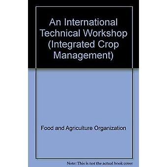 An International Technical Workshop by Food and Agriculture Organizat