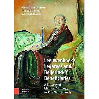 Leeuwenhoek's Legatees and Beijerinck's Beneficiaries - A History of M
