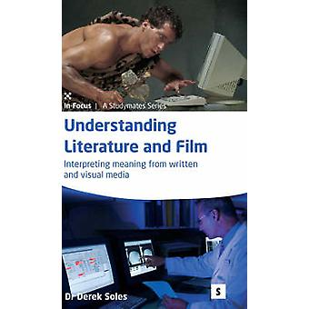 Understanding Literature and Film - Interpreting Meaning from Written