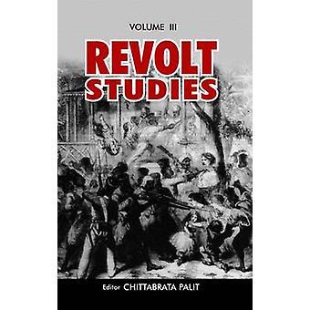 Revolt Studies by Chittabrata Palit - 9788187891949 Book