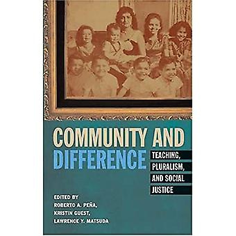 Community and Difference: Teaching, Pluralism, and Social Justice (Counterpoints Studies in the Postmodern Theory...