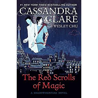 The Red Scrolls of Magic by Cassandra Clare - 9781471162138 Book