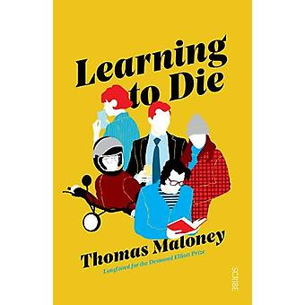 Learning to Die by Thomas Maloney - 9781912854196 Book