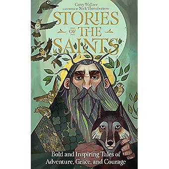 Stories Of The Saints by Carey Wallace - 9780761193272 Book