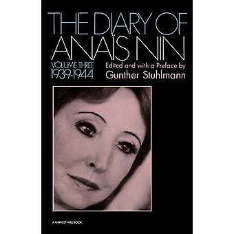 The Diary of Anais Nin 19391944 by Anais Nin