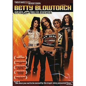 Betty Blowtorch & Her Amazing True Life Adventur [DVD] USA import
