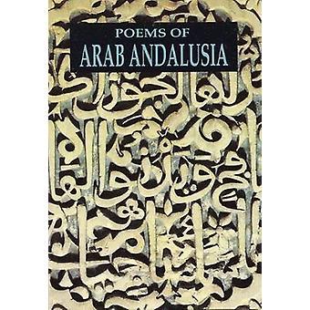 Poèmes de l'Andalousie arabe par Traduit par Cola Franzen