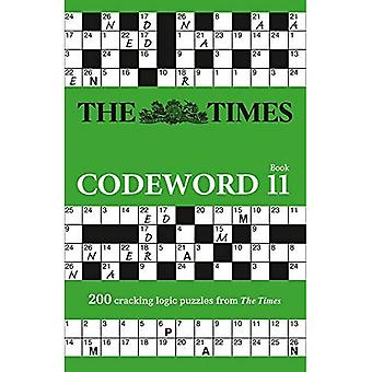 The Times Codeword 11: 200� cracking logic puzzles (Times Codeword) (Times Codeword)