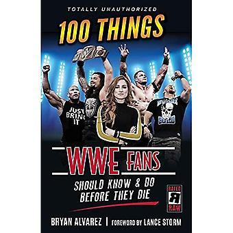 100 choses fans WWE devrait savoir et faire avant de mourir