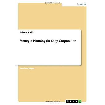 Sony Corporationin strateginen suunnittelu