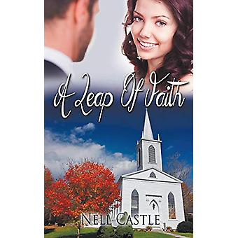 A Leap of Faith by Nell Castle - 9781509207879 Book