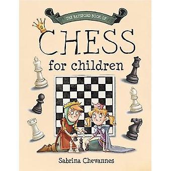 The Batsford Book of Chess for Children beginner chess for kids