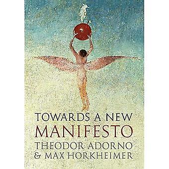 Směrem k novému manifestu