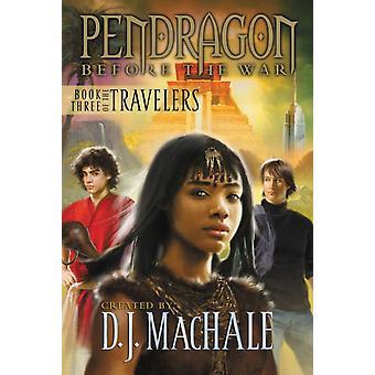 Varaa kolme matkaajista 3 kirjoittanut Walter Sorrells & Created by D J MacHale