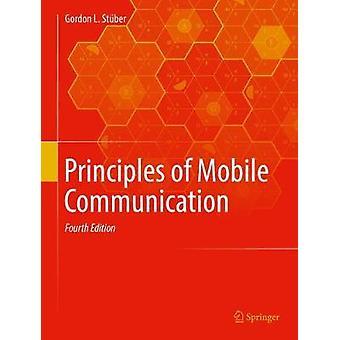 Principles of Mobile Communication by Gordon L. Stuber