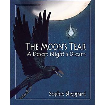 The Moons Tear by Sophie Sheppard