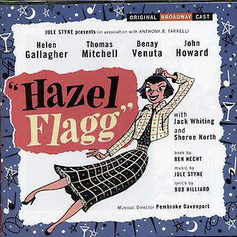 Broadway Cast - Hazel Flagg [Original Broadway Cast Recording] [CD] USA import