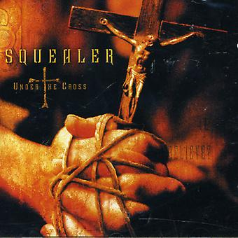 Squealer - Under the Cross [CD] USA import
