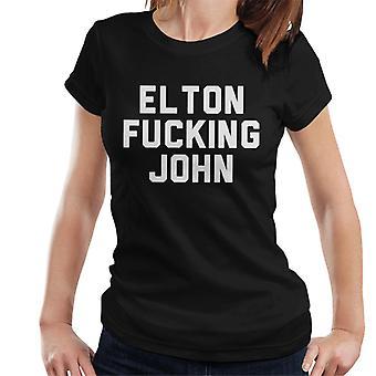 Elton, putain de T-Shirt de la femme de John