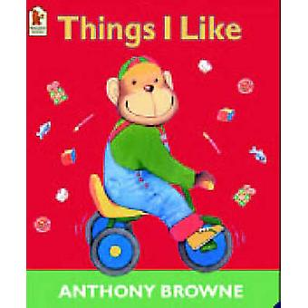 Things I Like by Anthony Browne - 9780744598582 Book