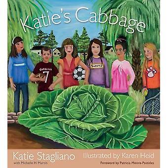 Katieaes kool door Katie Stagliano - Michelle H. Martin - Karen Heid