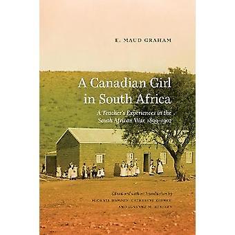 Canadese meisje in Zuid-Afrika - A Teacher's ervaringen in de Zuid-A