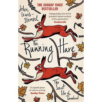De Running Haas - The Secret Life of landbouwgrond door John Lewis-Stempel-