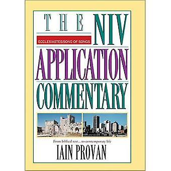 Eclesiastes / cântico dos cânticos: do texto bíblico... a vida contemporânea (NIV Application comentário série): do texto bíblico... a vida contemporânea (NIV Application comentário série)