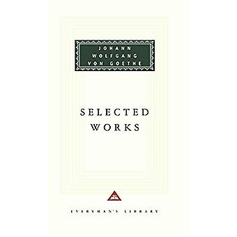 Selected Works (Everyman's Library Classics & Contemporary Classics)